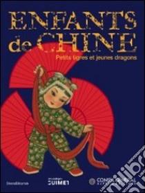 L'enfant en Chine. Petits tigres et jeunes dragons libro
