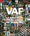 VAF Stiftung. La collezione. Catalogo generale. Ediz. italiana, inglese e tedesca