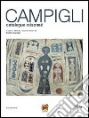 Massimo Campigli. Catalogue raisonn�. Ediz. italiana, francese e inglese