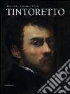 Tintoretto. Ediz. italiana e inglese