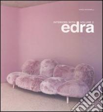 Interiors with Edra. Ediz. italiana e inglese (2) libro di Romanelli Marco