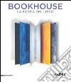 Bookhouse. La forma del libro. Ediz. italiana e inglese