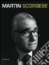 Martin Scorsese. Catalogo della mostra (Berlino, 10 gennaio-12 maggio 2013; Torino, 13 giugno-15 settembre 2013). Ediz. italiana e inglese libro