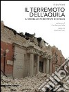 Il terremoto dell'Aquila. Il modello innovativo di Cineas libro