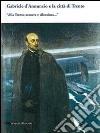 Gabriele D'Annunzio e la citt� di Trento. �Alla Trento azzurra e silenziosa...�
