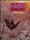 L'Orlando furioso. Incantamenti, passioni e follie. L'arte contemporanea legge Ariosto. Catalogo della mostra (Reggio Emilia, 4 ottobre 2014-11 gennaio 2015)