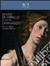 Tanzio da Varallo incontra Caravaggio. Pittura a Napoli nel primo Seicento. Catalogo della mostra (Napoli, 24 ottobre 2014-16 gennaio 2015) libro