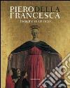 Piero Della Francesca. Indagine su un mito libro