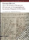 Giovanni Barozzi. Liber Ordinarius Divinorum Officiorum et Consuetudinum Ecclesiae Pergami (1456-1464) libro