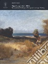 Nino Costa (1826-1903). Transnational Exchange in European Landscape Painting. Ediz. illustrata libro