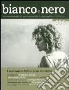 Bianco e nero (2016). Vol. 584: Il montaggio in Italia ai tempi del digitale. libro