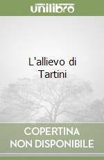 L'allievo di Tartini libro di Hoffmann Ernst T.