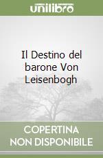 Il Destino del barone Von Leisenbogh libro di Schnitzler Arthur