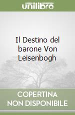 Il Destino del barone Von Leisenbogh libro di Schnitzler Arthur