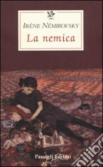 La nemica libro di Némirovsky Irène