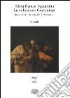 La collezione Giustiniani: Inventari I-Inventari II-Documenti libro