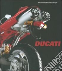 Ducati. Design in the sign of emotion libro di Carugati Decio G.