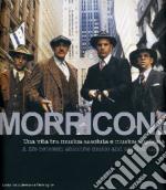 Morricone. Cinema e oltre-Cinema and more. Con CD Audio libro