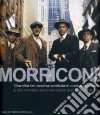 Morricone. Cinema e oltre-Cinema and more. Con CD Audio libro