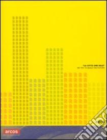 «La città che sale». We try to build the future. Catalogo della mostra Benevento). Ediz. italiana e inglese libro