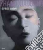 Zhang Xiaogang. Ediz. italiana e inglese libro