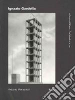 Ignazio Gardella. Ediz. italiana e inglese libro