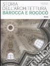 Storia dell'architettura barocca e rococò libro