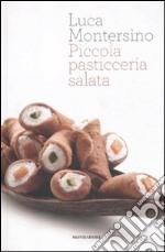 Piccola pasticceria salata libro