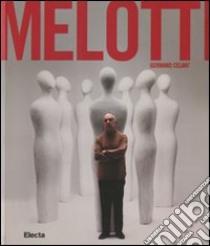 Fausto Melotti. Catalogo della mostra (Napoli, 16 dicembre 2011-9 aprile 2012). Ediz. inglese libro