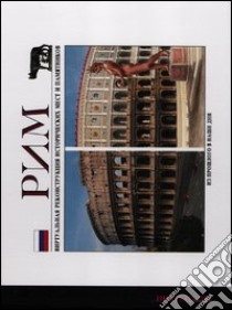 Roma ieri e oggi. Ediz. russa libro