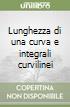 Lunghezza di una curva e integrali curvilinei libro