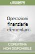 Operazioni finanziarie elementari libro