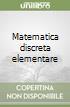 Matematica discreta elementare libro