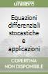 Equazioni differenziali stocastiche e applicazioni libro