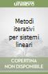 Metodi iterativi per sistemi lineari