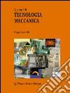 Appunti di tecnologia meccanica libro