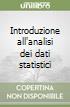 Introduzione all'analisi dei dati statistici libro