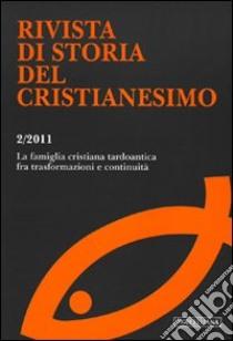 Rivista di storia del cristianesimo (2011) (2) libro