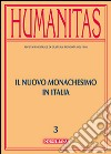 Humanitas (2014). Vol. 4: I monachesimi contemporanei.