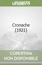 Cronache (1921) libro di D'Amico Silvio