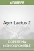 AGER LAETUS 2 libro