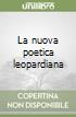La nuova poetica leopardiana libro