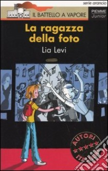 La ragazza della foto libro di Levi Lia
