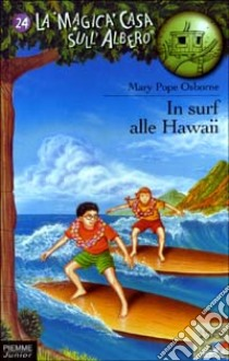 In surf alle Hawaii libro di Osborne Mary P.