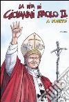 La vita di Giovanni Paolo II a fumetti