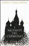 I Mutanti del Cremilino libro