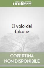 Il volo del falcone libro di Simonay Bernard