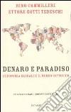 Denaro e paradiso. L'economia globale e il mondo cattolico libro