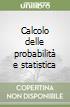 Calcolo delle probabilità e statistica libro