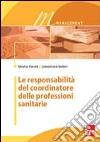 Le responsabilità del coordinatore delle professioni sanitarie libro